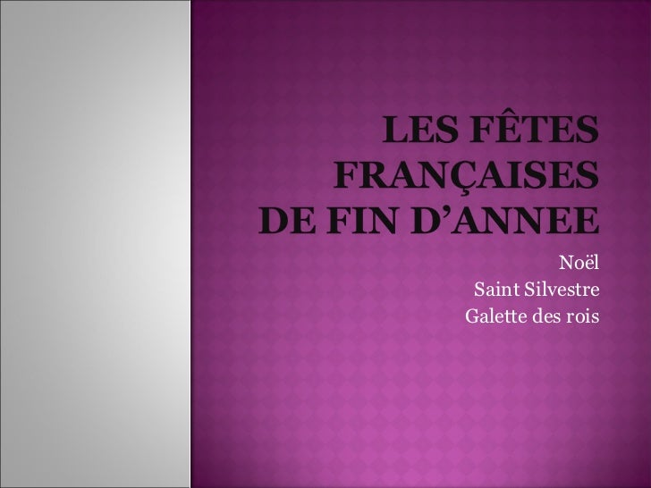 Les fêtes françaises de fin d'année (c di berardino, l fleurime, a foucault, j hacquin).
