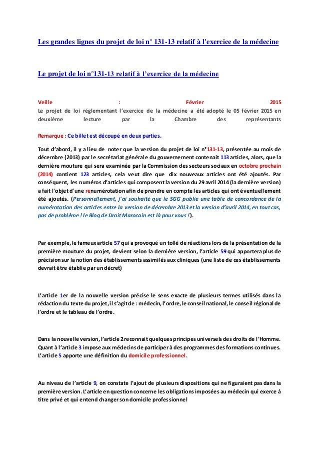 Les grandes lignes du projet de loi n° 131-13 relatif à l'exercice de la médecine Le projet de loi n°131-13 relatif à l'ex...