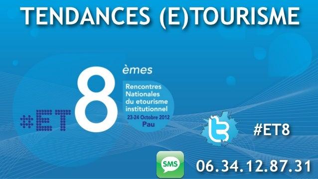 Les grandes tendances (e)tourisme - ET8