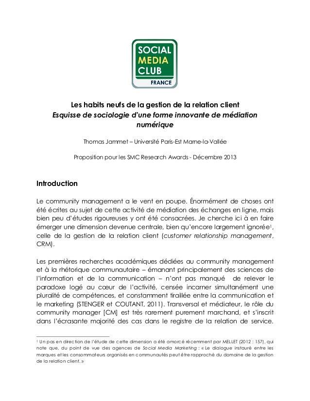 Les habits neufs de la gestion de la relation client Esquisse de sociologie d'une forme innovante de médiation numérique T...