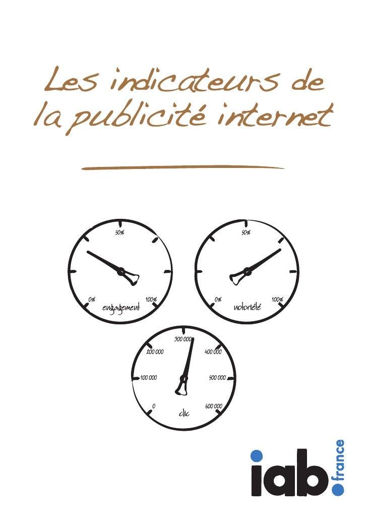 Les indicateurs de la puclicité internet - IAB 2010