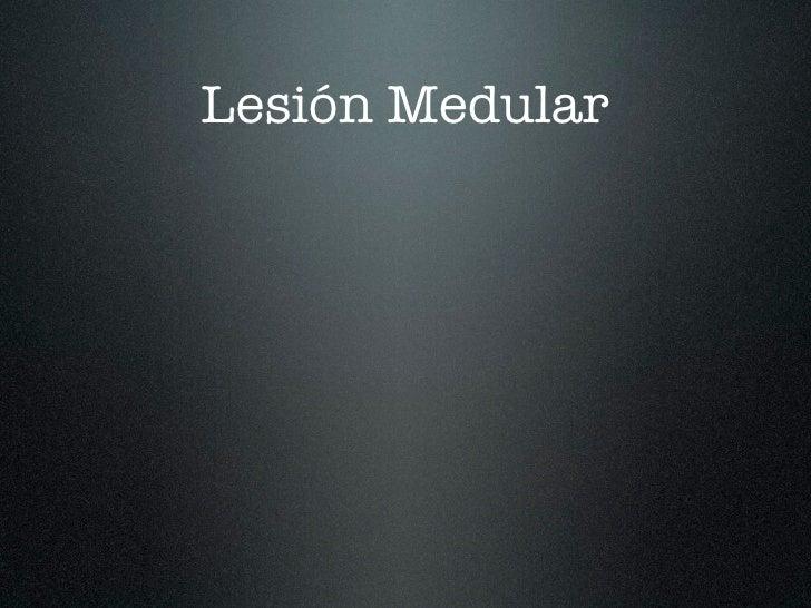 lesion medular: