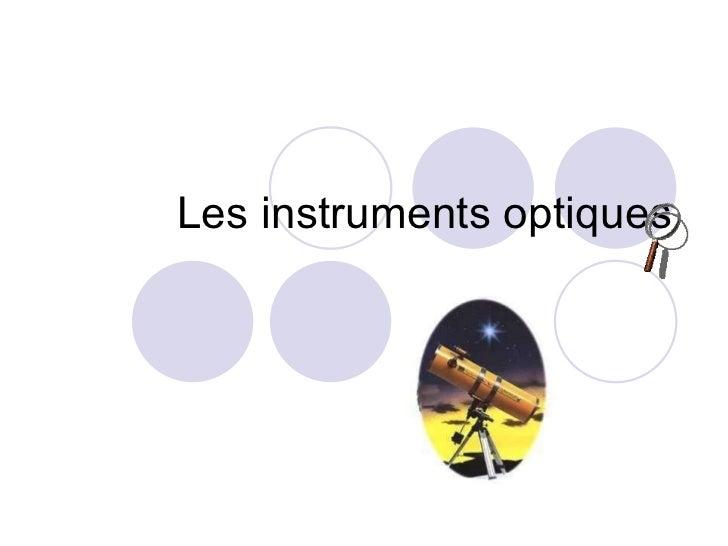 Les instruments optiques