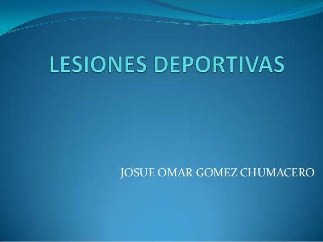 JOSUE OMAR GOMEZ CHUMACERO
