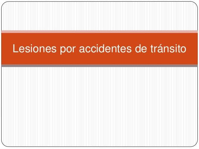 Lesiones En Accidentes De Transito Es Slideshare | apexwallpapers.com