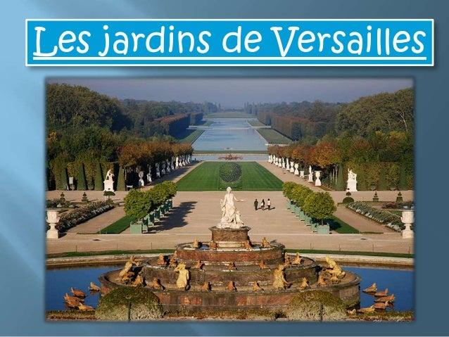Les jardins de Versailles~