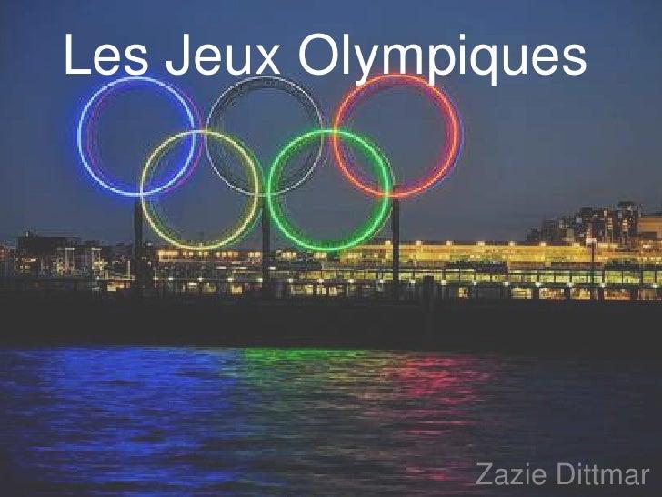 Les JeuxOlympiques<br />Zazie Dittmar<br />