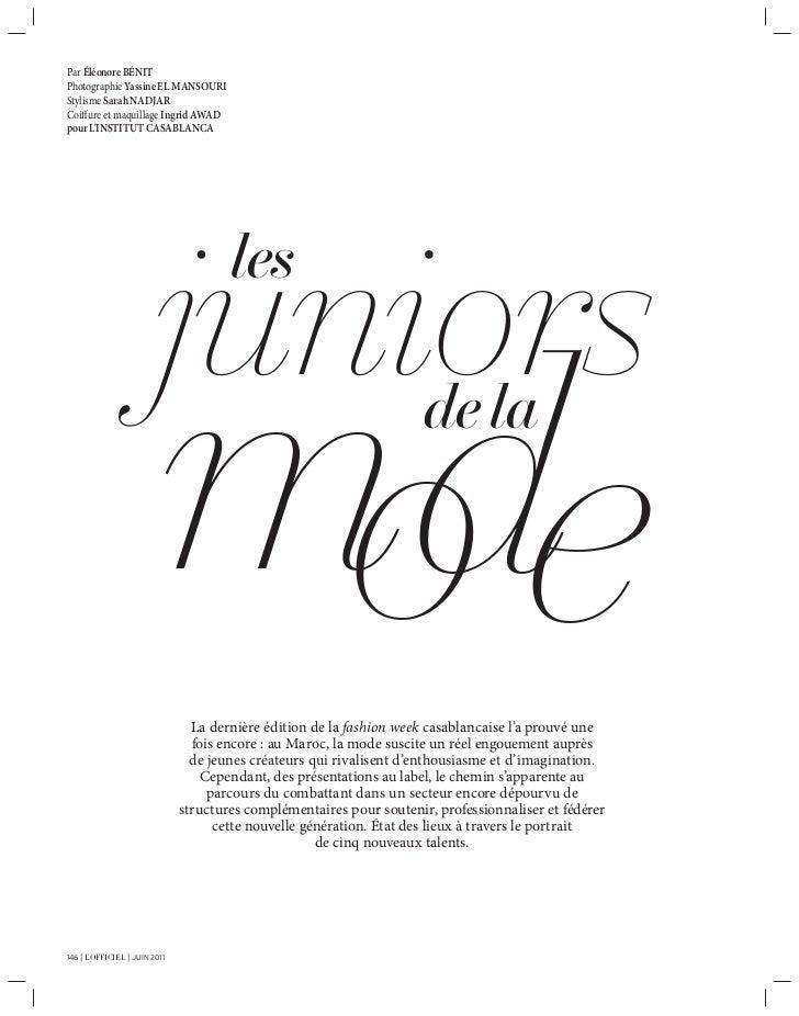 Par Éléonore BÉNITPhotographie Yassine EL MANSOURIStylisme Sarah NADJARCoiffure et maquillage Ingrid AWADpour LINSTITUT CA...