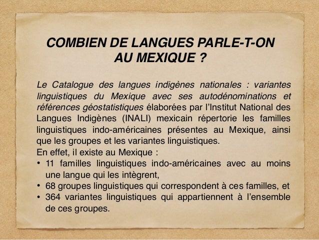 COMBIEN DE LANGUES PARLE-T-ON AU MEXIQUE ? Le Catalogue des langues indigènes nationales : variantes linguistiques du Mex...