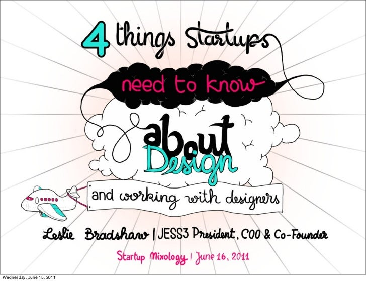 4 Things Startups Need to Know About Design and Working with Designers