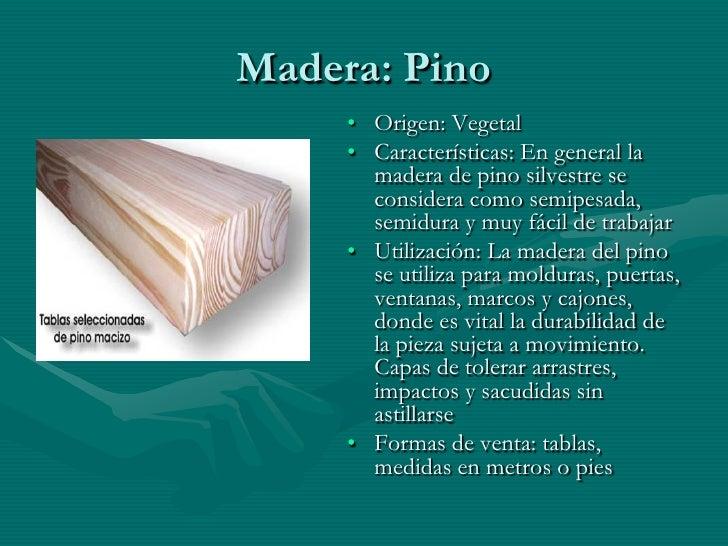Madera de pino caracteristicas images - Maderas del pino ...