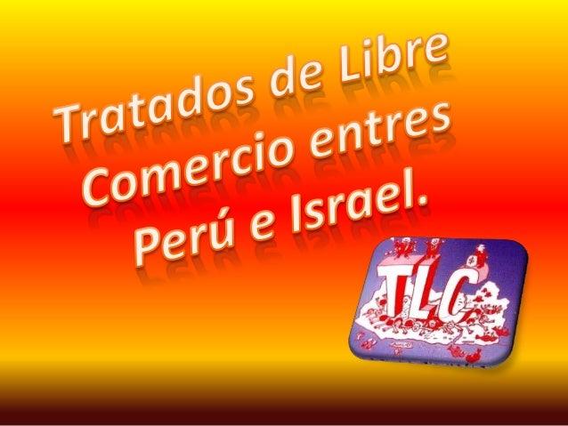 Israel busca ampliar comercio con Perú ante crisis e Unión Europea