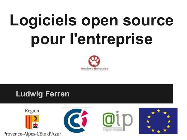 Logiciels open source pour l'entreprise Ludwig Ferren