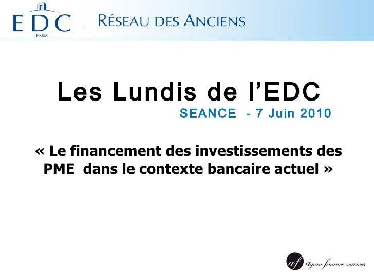 SEANCE I  «Le financement des investissements des PME  dans le contexte bancaire actuel» E. LEPRINCE  (GF 1987)