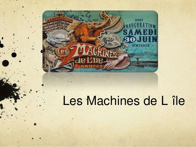 Les Machines de L île