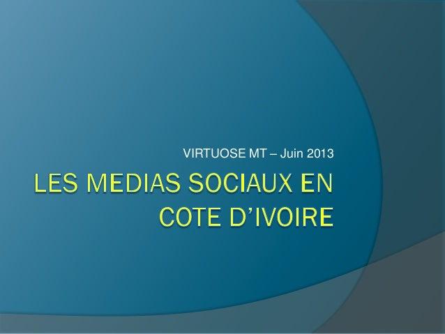 Lesmediasociaux en Côte d'Ivoire - Virtuose Marketing