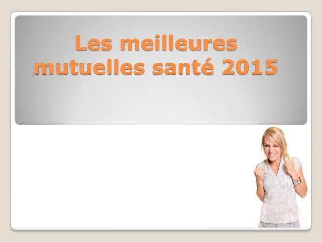 Les meilleures mutuelles santé 2015