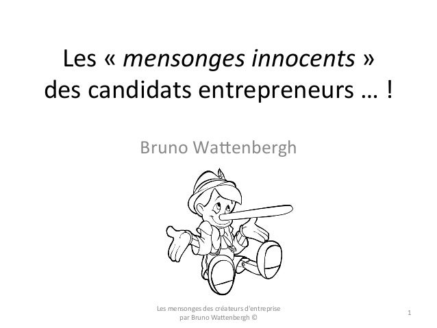 Les mensonges de l'entrepreneur débutant