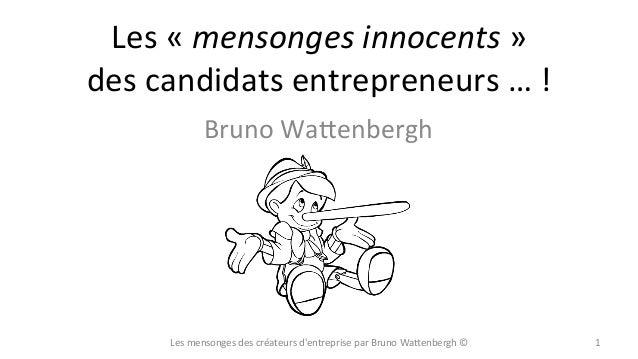 Les mensonges de l'entrepreneur débutant (mise à jour)