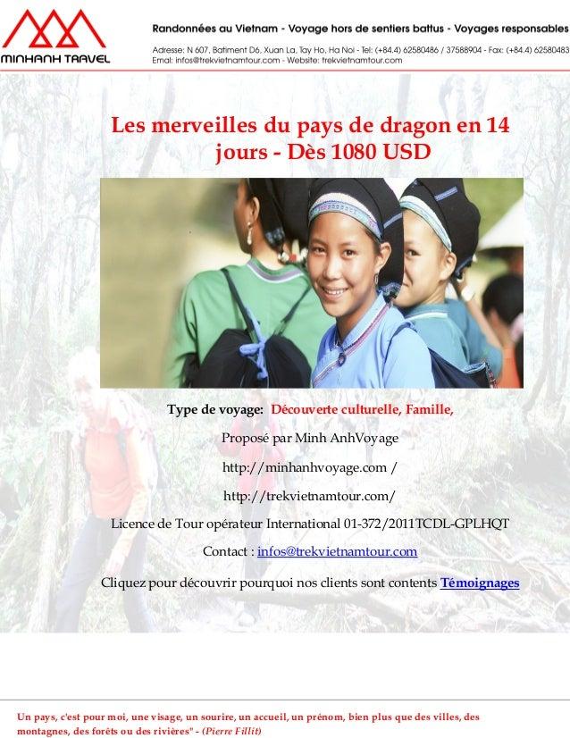 Les merveilles du pays de dragon en 14jours - Dès 1080 USDType de voyage: Découverte culturelle, Famille,Proposé par Minh ...
