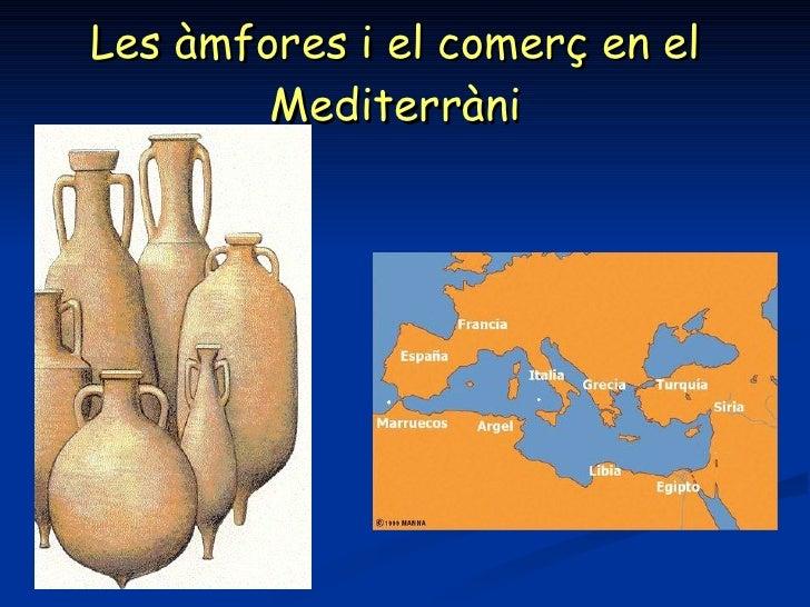 Les àmfores i el comerç en el Mediterràni