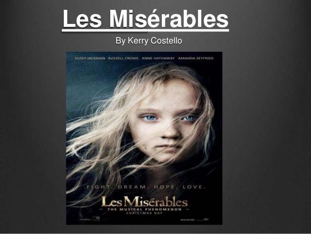 Les Misérables    By Kerry Costello