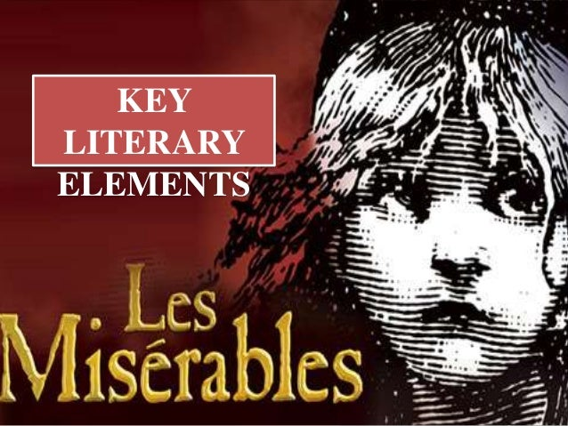 What literary elements are found in les miserables, and where?