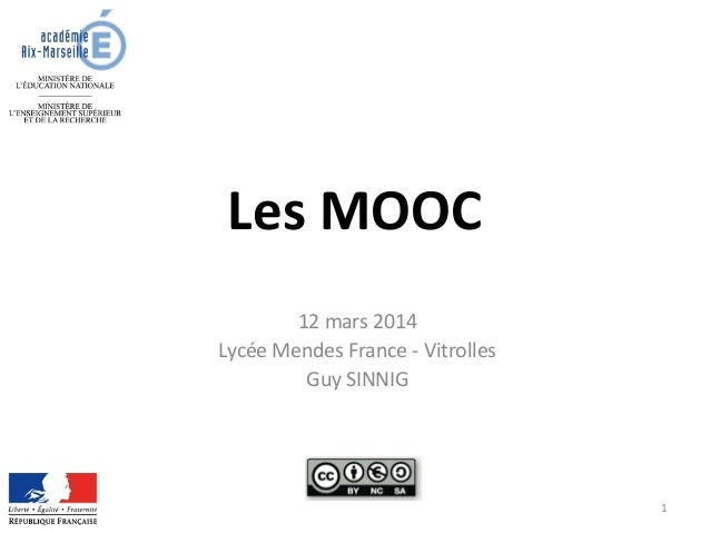 Les MOOC 12 mars 2014 Lycée Mendes France - Vitrolles Guy SINNIG 1