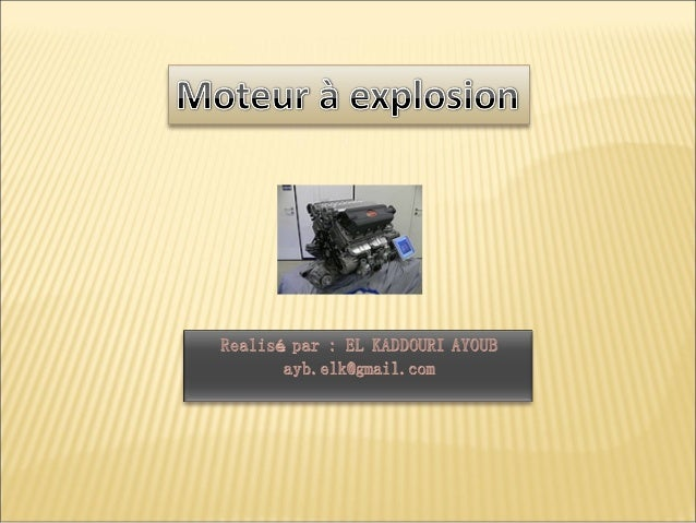 Le moteur à explosion est un type de moteur à combustion interne, il est principalement utilisé pour la propulsion des véh...