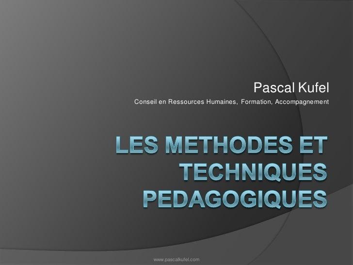 Les méthodes et techniques pédagogiques