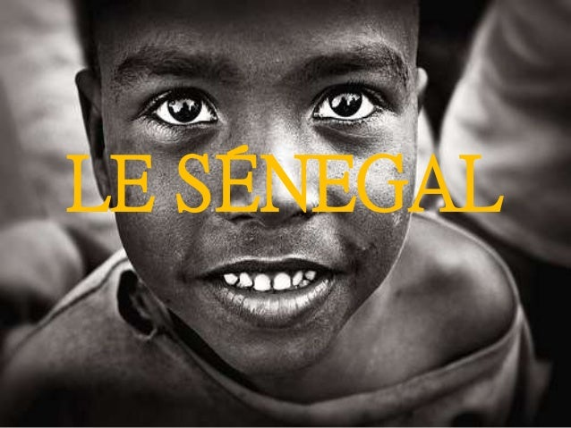 LE SÉNEGAL