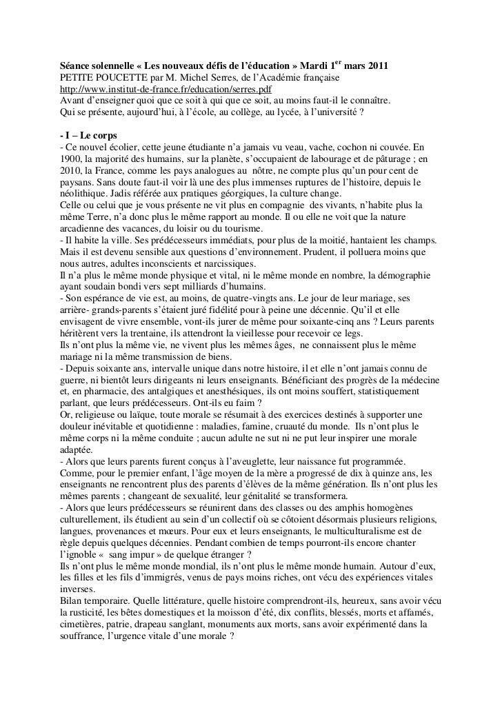 Séance solennelle « Les nouveaux défis de l'éducation » Mardi 1er mars 2011PETITE POUCETTE par M. Michel Serres, de l'Acad...