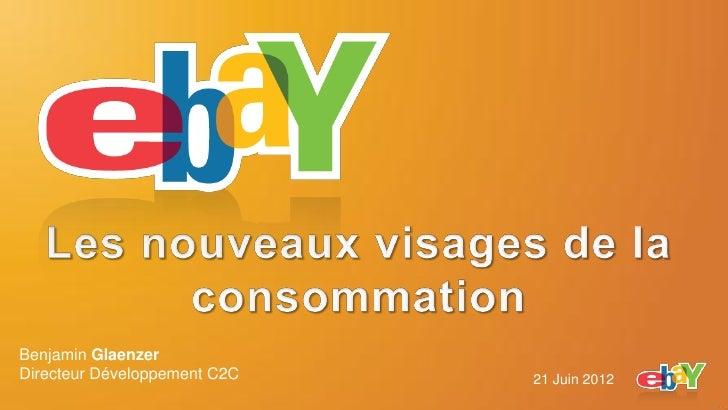 Benjamin GlaenzerDirecteur Développement C2C   21 Juin 2012