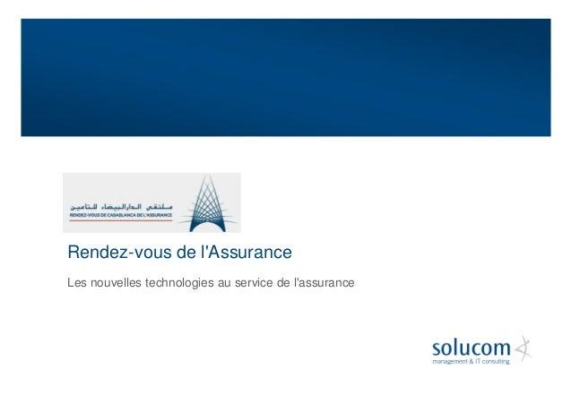 Les nouvelles technologies au service de l'assurance Rendez-vous de l'Assurance