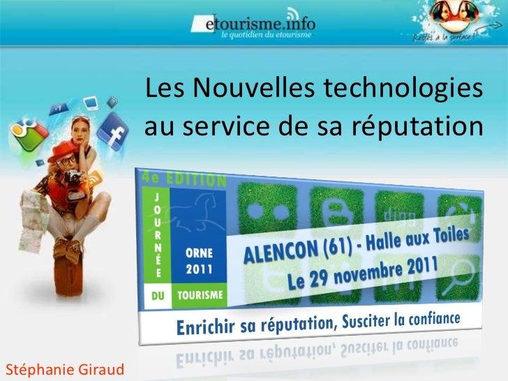 Les Nouvelles technologies au service de sa réputation Stéphanie Giraud
