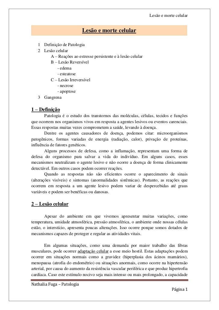 Lesão e morte celular                             Lesão e morte celular   1 Definição de Patologia   2 Lesão celular      ...