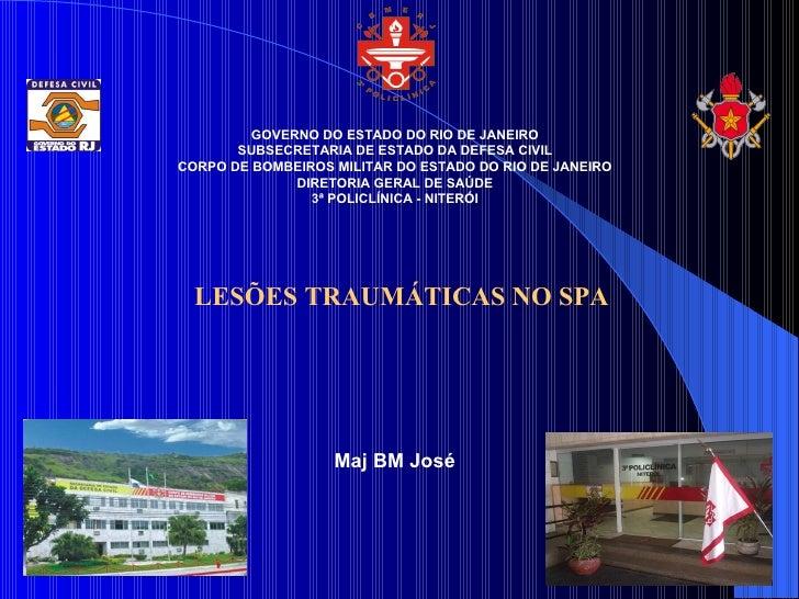 GOVERNO DO ESTADO DO RIO DE JANEIRO        SUBSECRETARIA DE ESTADO DA DEFESA CIVIL CORPO DE BOMBEIROS MILITAR DO ESTADO DO...