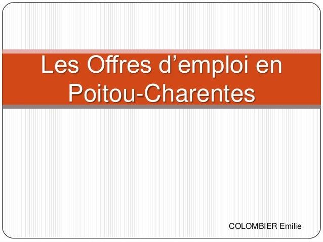 Les Offres d'emploi en Poitou-Charentes  COLOMBIER Emilie