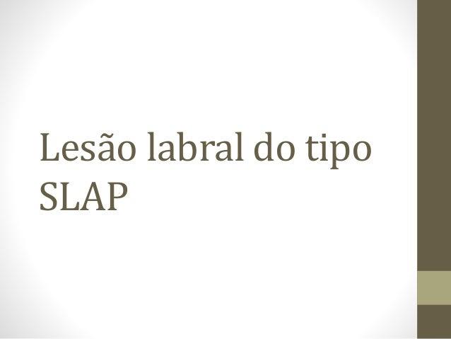 Lesão labral do tipo SLAP