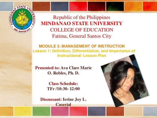 Republic of the Philippines MINDANAO STATE UNIVERSITY COLLEGE OF EDUCATION Fatima, General Santos City MODULE 3: MANAGEMEN...