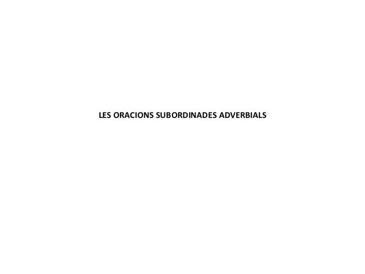 Les oracions subordinades adverbials
