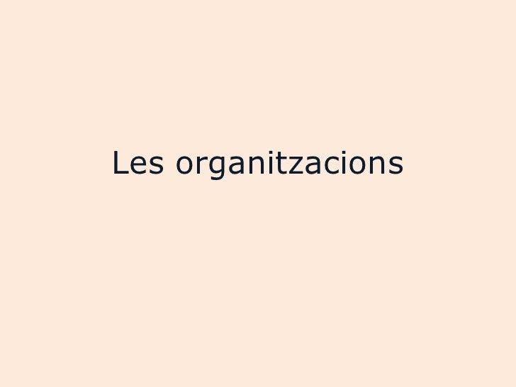 Les organitzacions