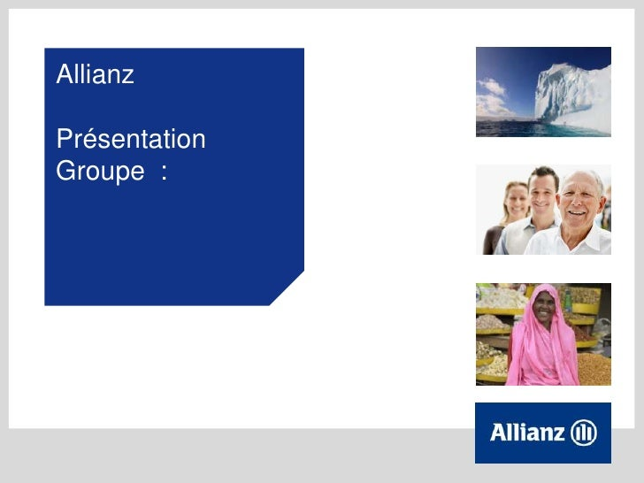 AllianzPrésentationGroupe :