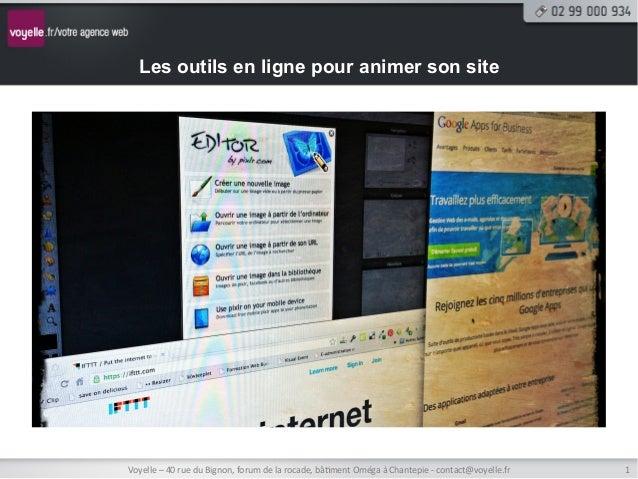 Les outils en ligne pour animer son siteVoyelle – 40 rue du Bignon, forum de la rocade, bâ8ment Omég...