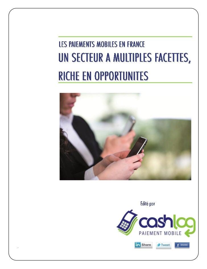 LES PAIEMENTS MOBILES EN FRANCE UN SECTEUR A MULTIPLES FACETTES, RICHE EN OPPORTUNITES