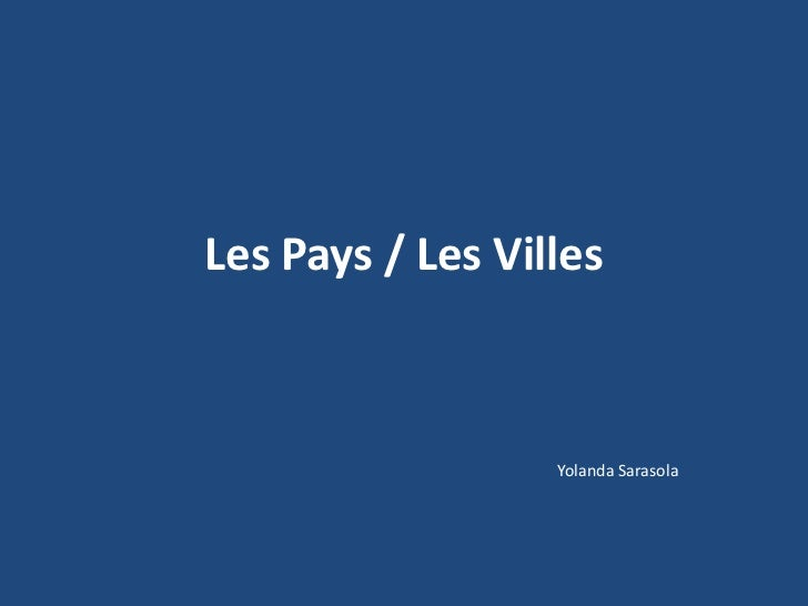 Les Pays / Les Villes<br />Yolanda Sarasola<br />