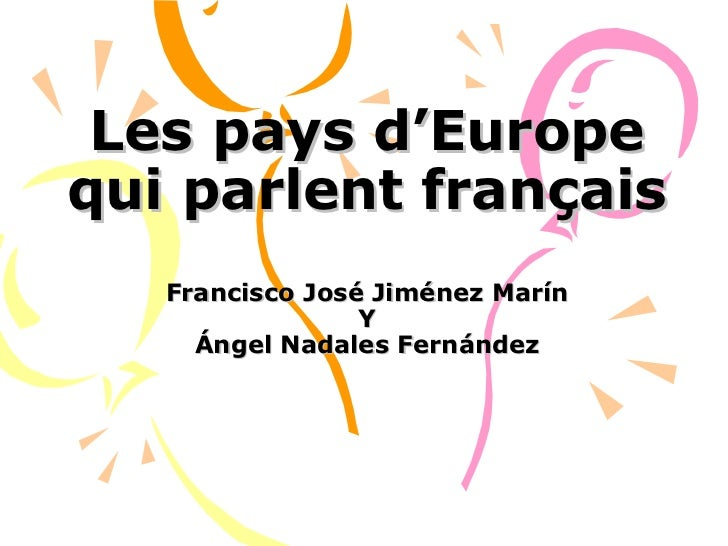 Rencontres francophones net europe france