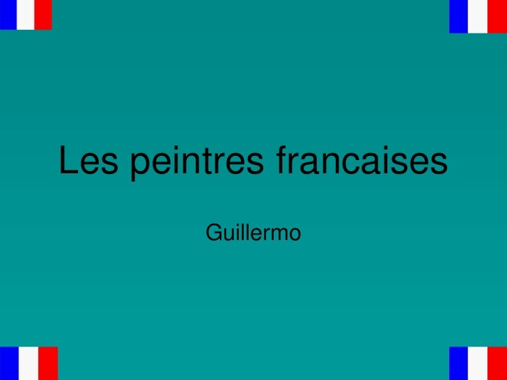 Les peintres francaises        Guillermo