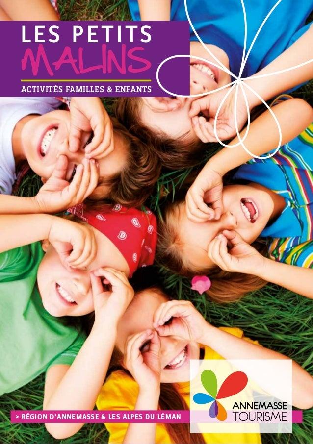 ACTIVITÉS FAMILLES & ENFANTS LES PETITS MALINS > RÉGION D'ANNEMASSE & LES ALPES DU LÉMAN