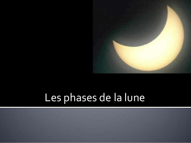 Les phases de la lune final